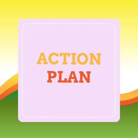 Handgeschreven tekst schrijven actieplan. Conceptuele foto voorgestelde strategie of gang van zaken voor een bepaalde tijd Gestippelde lijn Leeg Vierkant Gekleurd Knipsel Frame Heldere achtergrond