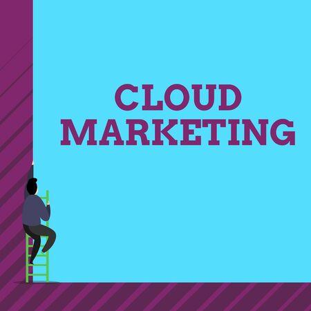 Signe texte montrant Cloud Marketing. Texte photo d'entreprise Le processus d'une organisation pour commercialiser leurs services Une personne humaine de sexe masculin grimper le haut mur haut utiliser un escalier à échelle courte