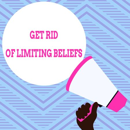 Text sign showing Get Rid Of Limiting Beliefs. Business photo showcasing remove negative beliefs and think positively Hand Holding Loudhailer Empty Round Speech Text Balloon Announcement New 版權商用圖片