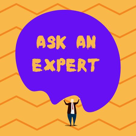 Text sign showing Ask An Expert. Business photo showcasing consult someone who has skill about something or knowledgeable Male human wear formal tuxedo hold asymmetrical shape bubble use both hands
