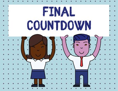 Conceptual hand writing showing Final Countdown. Concept meaning Last moment of any work having no posibility of discusion Two Smiling People Holding Poster Board Overhead with Hands Stock fotó