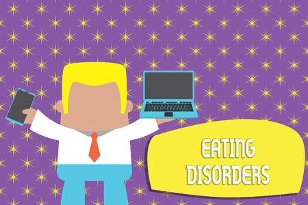 Conceptual hand writing showing Eating Disorders. Concept meaning any of a range of psychological abnormal food habits Professional man holding laptop in left mobile phone right