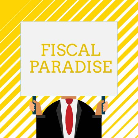 Handwriting text writing Fiscal Paradise. Conceptual photo The waste of public money is a great concern topic Old fashioned way to pick people at airport hold big board with two hands Standard-Bild