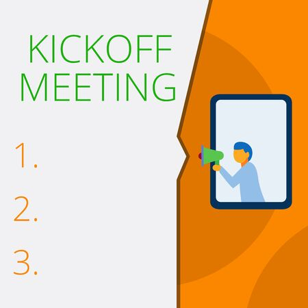 Writing note showing Kickoff Meeting. Business concept for Special discussion on the legalities involved in the project Geometrical background man chest holding megaphone speech bubble