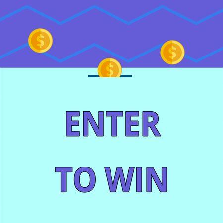 Conceptual hand writing showing Enter To Win. Concept meaning exchanging something value for prize or chance of winning Three gold coins value thousand dollars one bounce to piggy bank Stock Photo