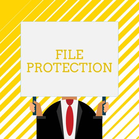 Handwriting text writing File Protection. Conceptual photo Preventing accidental erasing of data using storage medium Old fashioned way to pick people at airport hold big board with two hands