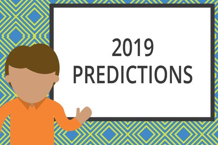 Conceptual hand writing showing 2019 Predictions. Concept meaning statement about what you think will happen in 2019 Man standing front whiteboard pointing to project photo Art