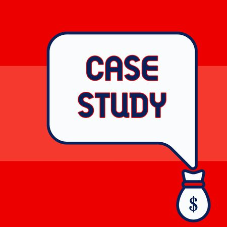 Writing note showing Case Study. Business concept for analysis and a specific research design for examining a problem Isolated front speech bubble pointing down dollar USD money