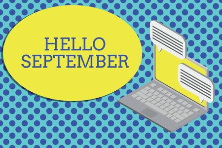 Conceptual hand writing showing Hello September. Concept meaning Eagerly wanting a warm welcome to the month of September Laptop receiving sending information internet wireless Banco de Imagens