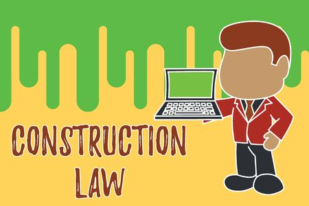 Conceptual hand writing showing Construction Law. Concept meaning deals with matters relating to building and related fields Standing businessman holding open laptop right hand side