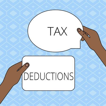 Writing note showing Tax Deductions. Business concept for an amount or cost that subtracted from someone s is income Two Figured Tablets Signs Held in Hands One Above Other Text Space