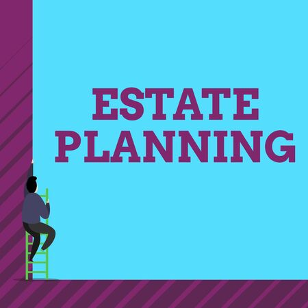 Text sign showing Estate Planning. Business photo text The analysisagement and disposal of that demonstrating s is estate One male human person climb up the tall high wall use short ladder stairway