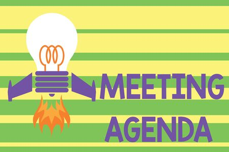 Writing note showing Meeting Agenda. Business concept for items that participants hope to accomplish at a meeting Top view launching bulb rocket fire base Project Fuel idea