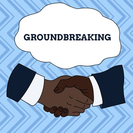 Text sign showing Groundbreaking. Business photo showcasing Very new and a big change from other things of its type Hand Shake Multiracial Male Business Partners Colleagues Formal Shirt Suit