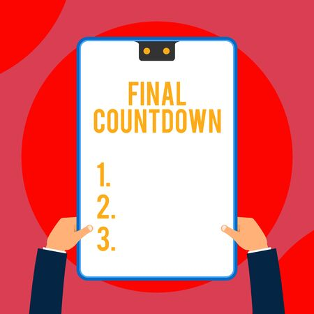 Text sign showing Final Countdown. Business photo text Last moment of any work having no posibility of discusion Two executive male hands holding electronic device geometrical background