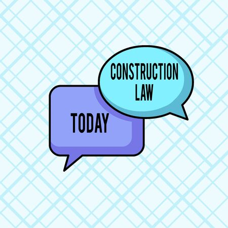 Word writing text Construction Law. Business photo showcasing deals with matters relating to building and related fields Pair of Overlapping Blank Speech Bubbles of Oval and Rectangular Shape