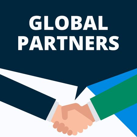 Conceptual hand writing showing Global Partners. Concept meaning Two or more firms from different countries work as a team Two men hands shaking showing a deal sharing speech bubble