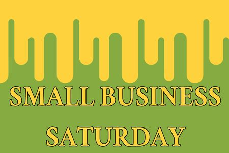 Word writing text Small Business Saturday. Business photo showcasing American shopping holiday held during the Saturday Paint dripping background Stylish acrylic liquid layered painting concept