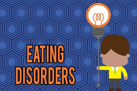 Writing note showing Eating Disorders. Business concept for any of a range of psychological abnormal food habits Standing man tie holding plug socket light bulb Idea Startup Stok Fotoğraf