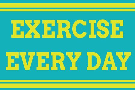 Word writing text Exercise Every Day. Business photo showcasing move body energetically in order to get fit and healthy Seamless horizontal lines background drawing lines. Up and down stripes