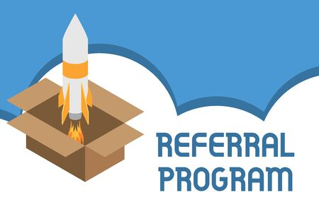 Writing note showing Referral Program. Business concept for employees are rewarded for introducing suitable recruits Fire launching rocket carton box. Starting up project. Fuel inspiration