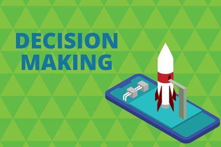 Word writing text Decision Making. Business photo showcasing The act of deciding between two or more possibilities Ready to launch rocket lying smartphone. Startup negotiations to begin