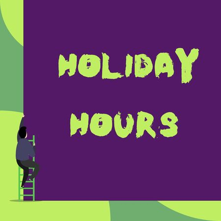 Text sign showing Holiday Hours. Business photo showcasing employee receives twice their normal pay for all hours Back view young man climbing up staircase ladder lying big blank rectangle