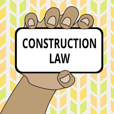 Conceptual hand writing showing Construction Law. Concept meaning deals with matters relating to building and related fields Closeup of Smartphone in Hand with Screen and Text Space