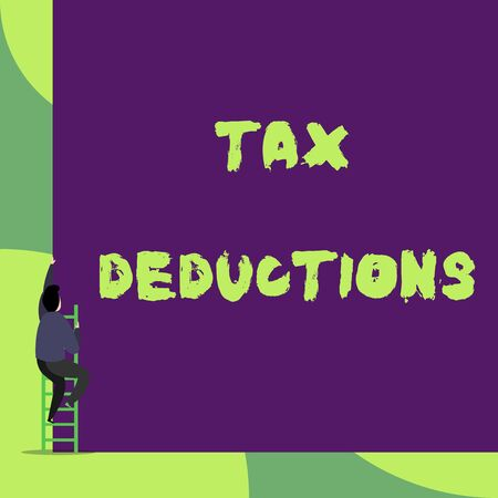 Text sign showing Tax Deductions. Business photo showcasing an amount or cost that subtracted from someone s is income Back view young man climbing up staircase ladder lying big blank rectangle Stock fotó
