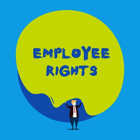 Conceptual hand writing showing Employee Rights. Concept meaning All employees have basic rights in their own workplace Male human wear formal tuxedo hold asymmetrical shape bubble