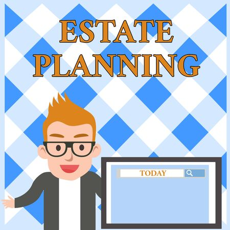 Conceptual hand writing showing Estate Planning. Concept meaning The analysisagement and disposal of that demonstrating s is estate Male Speaker Screen with Search Tool on Screen Presentation