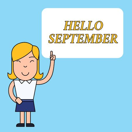 Writing note showing Hello September. Business concept for Eagerly wanting a warm welcome to the month of September Woman Standing with Raised Left Index Finger Pointing at Blank Text Box