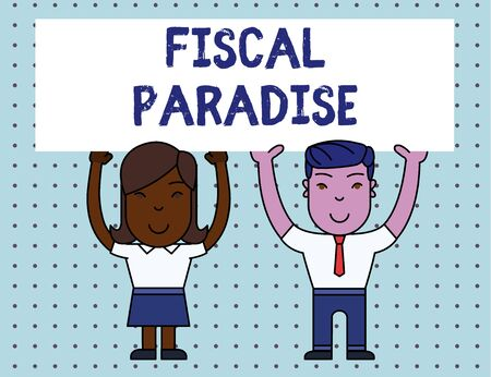 Conceptual hand writing showing Fiscal Paradise. Concept meaning The waste of public money is a great concern topic Two Smiling People Holding Poster Board Overhead with Hands