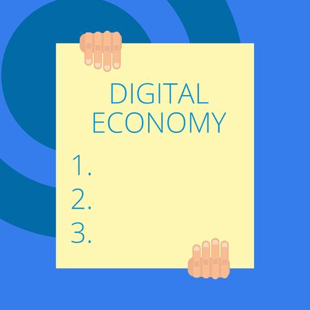 Writing note showing Digital Economy. Business concept for worldwide network of economic activities and technologies Two hands holding big blank rectangle up down Geometrical background