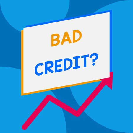 Word writing text Bad Creditquestion. Business photo showcasing inabilityof a demonstrating to repay a debt on time and in full One blank rectangle above another arrow zigzag upwards increasing sale