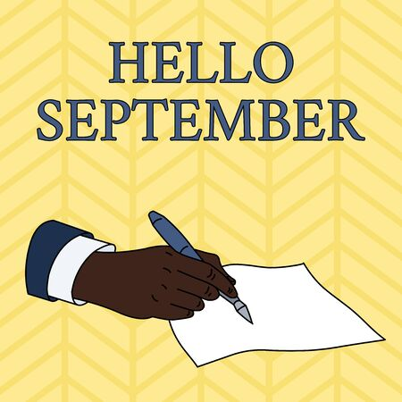 Word writing text Hello September. Business photo showcasing Eagerly wanting a warm welcome to the month of September Male Hand Formal Suit Holding Ballpoint Pen Blank Piece of Paper Writing Standard-Bild