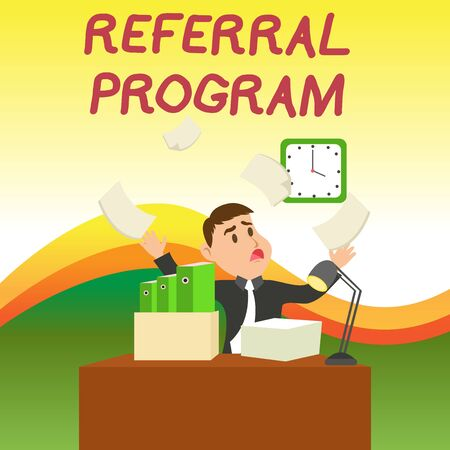 Text sign showing Referral Program. Business photo text employees are rewarded for introducing suitable recruits Confused Male Employee Manager Cluttered Workspace Overflow Time Shortage