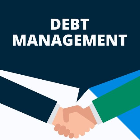 Conceptual hand writing showing Debt Management. Concept meaning The formal agreement between a debtor and a creditor Two men hands shaking showing a deal sharing speech bubble
