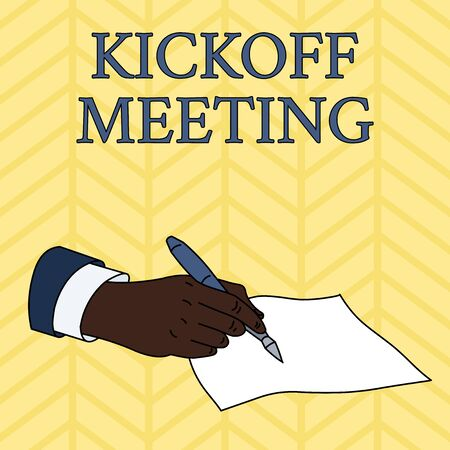 Word writing text Kickoff Meeting. Business photo showcasing Special discussion on the legalities involved in the project Male Hand Formal Suit Holding Ballpoint Pen Blank Piece of Paper Writing