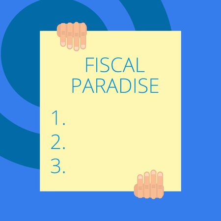 Writing note showing Fiscal Paradise. Business concept for The waste of public money is a great concern topic Two hands holding big blank rectangle up down Geometrical background Standard-Bild