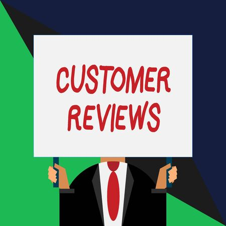 Conceptual hand writing showing Customer Reviews. Concept meaning review of product or service made by client who has used Just man chest dark suit tie no face holding blank rectangle