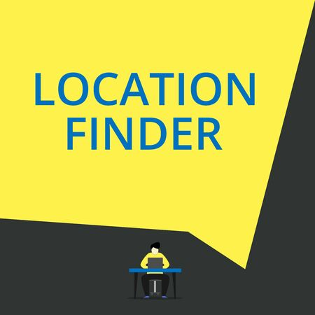 Handwriting text Location Finder. Conceptual photo A service featured to find the address of a selected place View young man sitting chair desk working open laptop geometric background