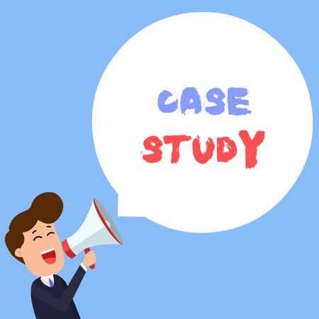 Writing note showing Case Study. Business concept for analysis and a specific research design for examining a problem Young Man Shouting in Megaphone Floating Round Speech Bubble