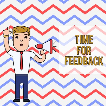 Word writing text Time For Feedback. Business photo showcasing information about reactions to a product or services Man Standing with Raised Right Index Finger and Speaking into Megaphone