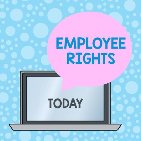 Writing note showing Employee Rights. Business concept for All employees have basic rights in their own workplace Round Shape Speech Bubble Floating Over Laptop Backdrop
