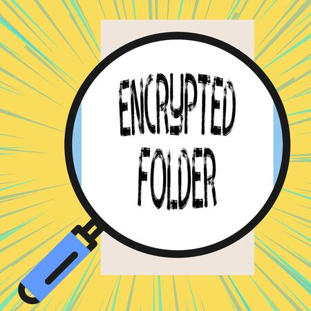 Writing note showing Encrypted Folder. Business concept for protect confidential data from attackers with access Big magnifier glass looking vertical rectangle. Geometrical background