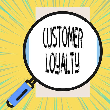 Writing note showing Customer Loyalty. Business concept for result of consistently positive emotional experience Big magnifier glass looking vertical rectangle. Geometrical background Zdjęcie Seryjne - 125249099