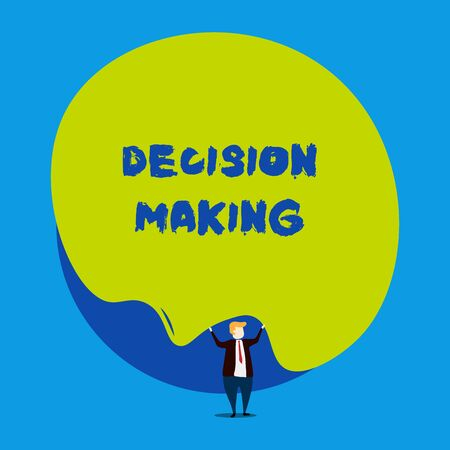 Conceptual hand writing showing Decision Making. Concept meaning The act of deciding between two or more possibilities Male human wear formal tuxedo hold asymmetrical shape bubble