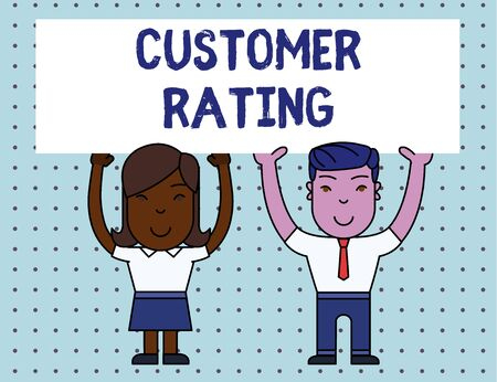 Conceptual hand writing showing Customer Rating. Concept meaning Each point of the customers enhances the experience Two Smiling People Holding Poster Board Overhead with Hands