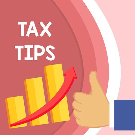 Handwriting text Tax Tips. Conceptual photo compulsory contribution to state revenue levied by government Thumb Up Good Performance Success Escalating Bar Graph Ascending Arrow Zdjęcie Seryjne